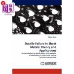 【中商海外直订】Ductile Failure in Sheet Metals: Theory and Applica