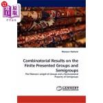 【中商海外直订】Combinatorial Results on the Finite Presented Group