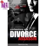 【中商海外直订】Confessions of a Divorce Assassin: What you really