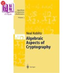 【中商海外直订】Algebraic Aspects of Cryptography