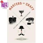 【中商海外直订】Masters of Craft: Old Jobs in the New Urban Economy