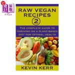【中商海外直订】Raw Vegan Recipes 2: The complete guide to thriving