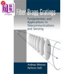 【中商海外直订】Fiber Bragg Gratings: Fundamentals and Applications
