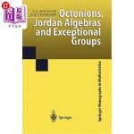 【中商海外直订】Octonions, Jordan Algebras and Exceptional Groups
