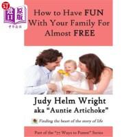 【中商海外直订】77 Ways to Have Fun With Your Family For Free