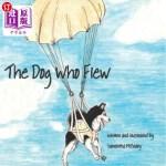 【中商海外直订】The Dog Who Flew