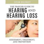 【预订】The Praeger Guide to Hearing and Hearing Loss: Assessme