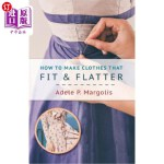 【中商海外直订】How to Make Clothes That Fit and Flatter: Step-by-S