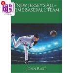 【中商海外直订】New Jersey's All-Time Baseball Team