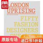 包邮London Uprising: Fifty Fashion Designers, One City 伦敦崛起:五