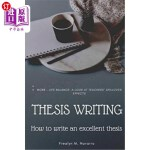 【中商海外直订】Thesis Writing: How to write an excellent thesis: (