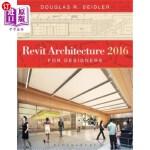 【中商海外直订】Revit Architecture 2016 for Designers