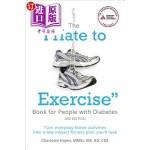 """【中商海外直订】The """"i Hate to Exercise"""" Book for People with Diabe"""