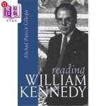 【中商海外直订】Reading William Kennedy