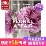Rachel Ashwell 我的花事:异想天开的空间和美丽的花朵 花束植物室内装饰设计
