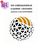 【中商海外直订】The Formulation of a Graphic Language