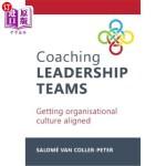【中商海外直订】Coaching Leadership Teams