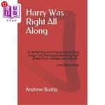 """【中商海外直订】Harry Was Right All Along: """"A refreshing and though"""