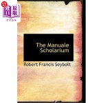 【中商海外直订】The Manuale Scholarium