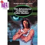 【中商海外直订】The Adventures of Darkeye: Cyber Hunter