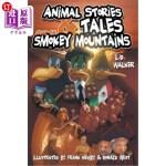 【中商海外直订】Animal Stories and Tales from the Smokey Mountains