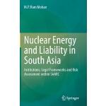 【预订】Nuclear Energy and Liability in South Asia: Institution