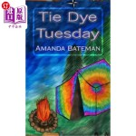 【中商海外直订】Tie Dye Tuesday
