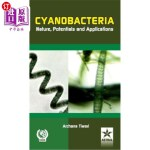 【中商海外直订】Cyanobacteria Nature, Potentials and Applications