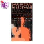 【中商海外直订】Participatory Evaluation in Education: Studies of E