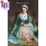 【中商海外直订】The Greek Maiden and the English Lord