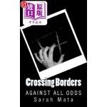 【中商海外直订】Crossing Borders: Against All Odds