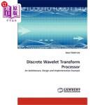 【中商海外直订】Discrete Wavelet Transform Processor