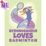 【中商海外直订】Byronosaurus Loves Badminton
