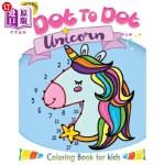 【中商海外直订】Dot to Dot Unicorn Coloring Book for Kids: Children