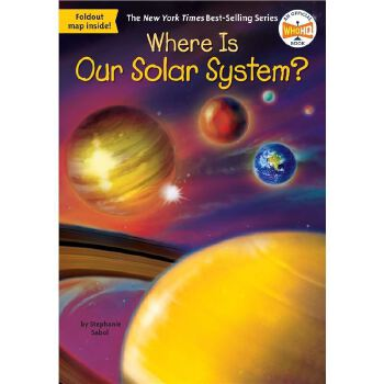 现货 英文原版 Where Is Our Solar System?