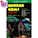 【中商海外直订】Horror Gems, Volume Four, Seabury Quinn and Others