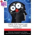 【中商海外直订】CMOS VLSI Layout and Verification of a Simd Compute
