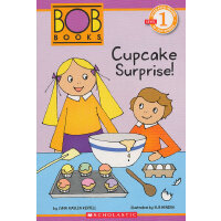 Schol Rdr Lvl 1: Bob Books: Cupcake Surprise! 鲍勃书分级阅读第一级:杯子