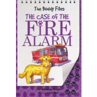 The Buddy Files: The Case of the Fire Alarm (Book 4)狗侦探4
