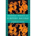 """【预订】Dionysiac Poetics and Euripides' """"Bacchae"""""""