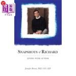 【中商海外直订】Snapshots of Richard: Living with Autism