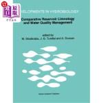 【中商海外直订】Comparative Reservoir Limnology and Water Quality M