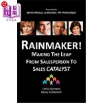 【中商海外直订】Rainmaker! Making the Leap from Salesperson to Sale