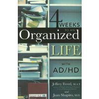 【预订】4 Weeks to an Organized Life with Ad/HD