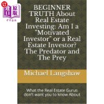 【中商海外直订】BEGINNER TRUTH About Real Estate Investing: Am I a