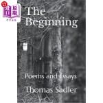 【中商海外直订】The Beginning: Poems and Essays