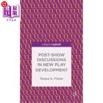 【中商海外直订】Post-Show Discussions in New Play Development
