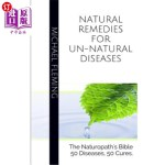 【中商海外直订】Natural Remedies for Un-Natural Diseases