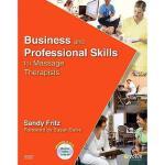 【预订】Business and Professional Skills for Massage Therapists