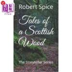【中商海外直订】Tales of a Scottish Wood: The Storyteller Series